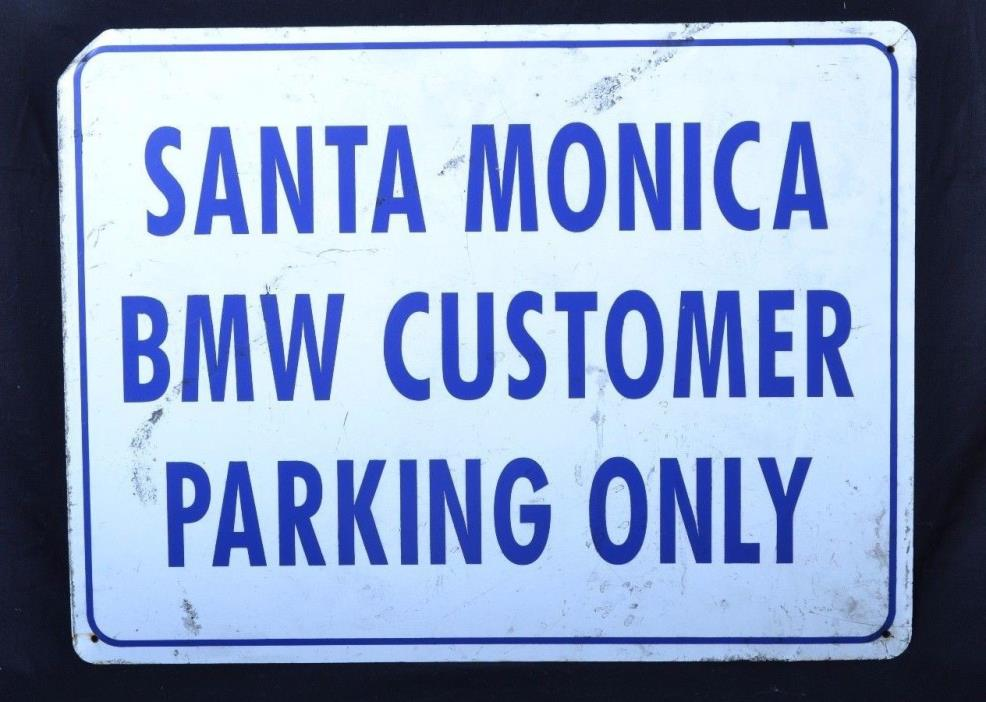 BMW  Large 24 x 18 Metal  Automotive Car Parking Sign Santa Monica