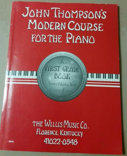 John Thompson's Modern Course for the Piano (The First Grade Book)