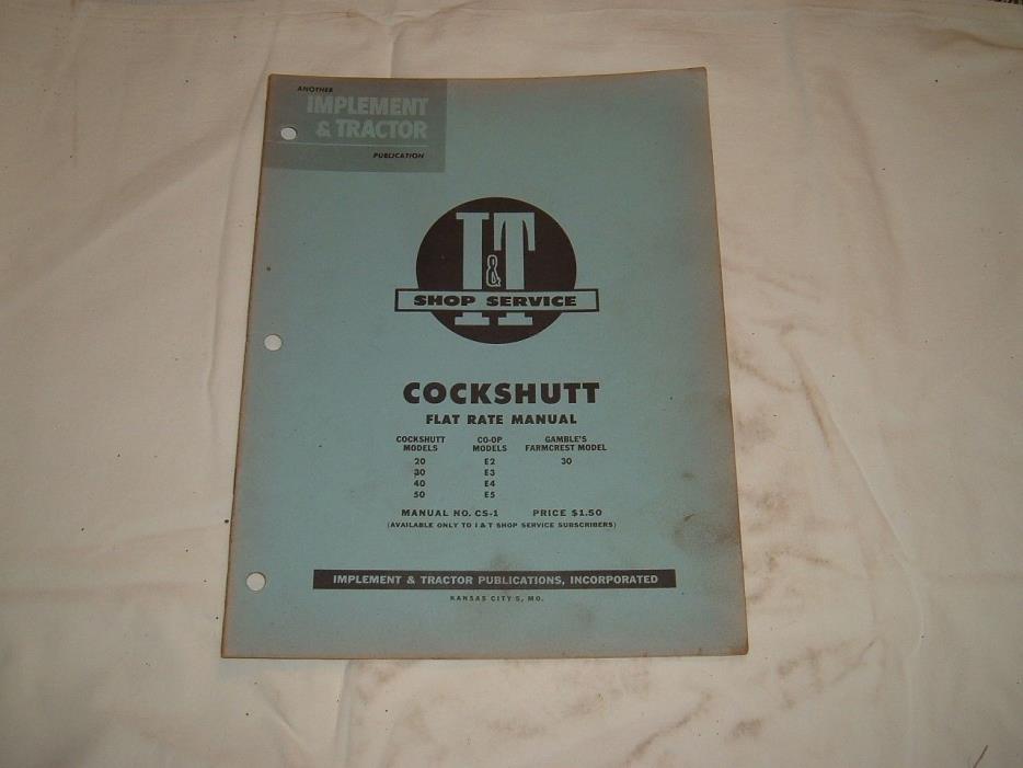 Cockshutt 20,30,40,50,E2,E3,E4,E5,30 Tractor I&T Shop Service Manual CS-1