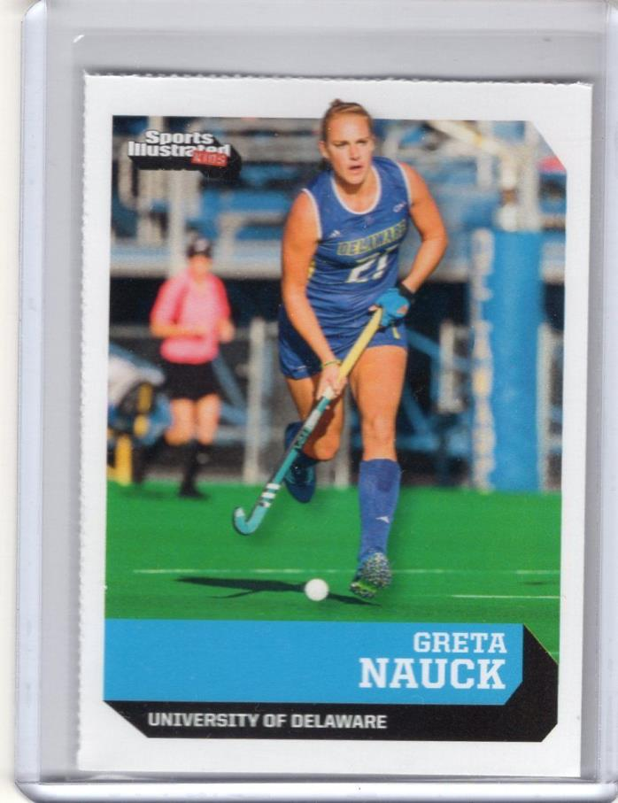 2017 Sports Illustrated Kids Si Sifk GRETA NAUCK Univ of Delaware field hockey