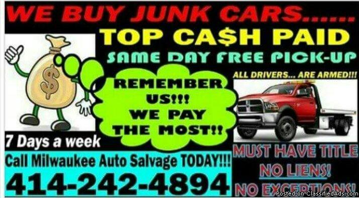WE PAY CASH FOR JUNK VEHICLES!!