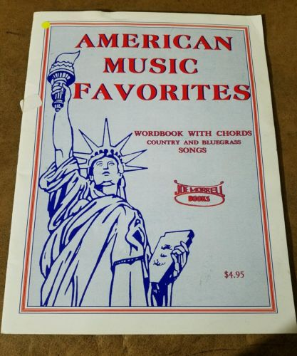 American Music Favorites Wordbook with Chords Country & Bluegrass Songs book