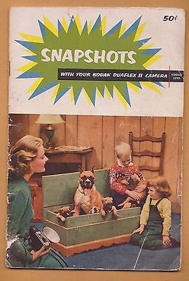 Kodak  1953 Booklet, 'Snapshots with your Kodak Duaflex II Camera  -- Kodar Lens