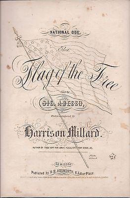 The Flag of the Free, Harrison Millard, 1861 Civil War Sheet Music, National Ode