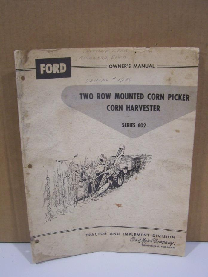 Ford Series 602 2 Row Mounted Corn Picker Assembly Manual