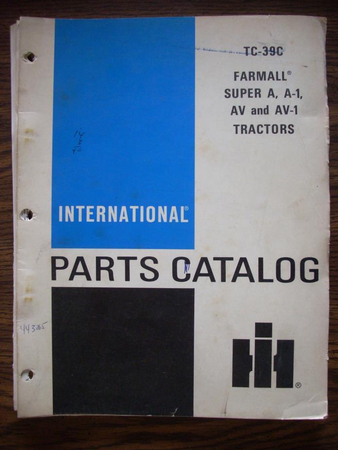 IH Farmall Mccormick International Super A AV A-1 AV-1Parts Manual