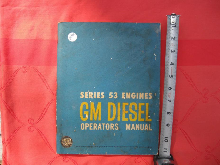 Detroit Diesel series 53 engines operators manual 1963