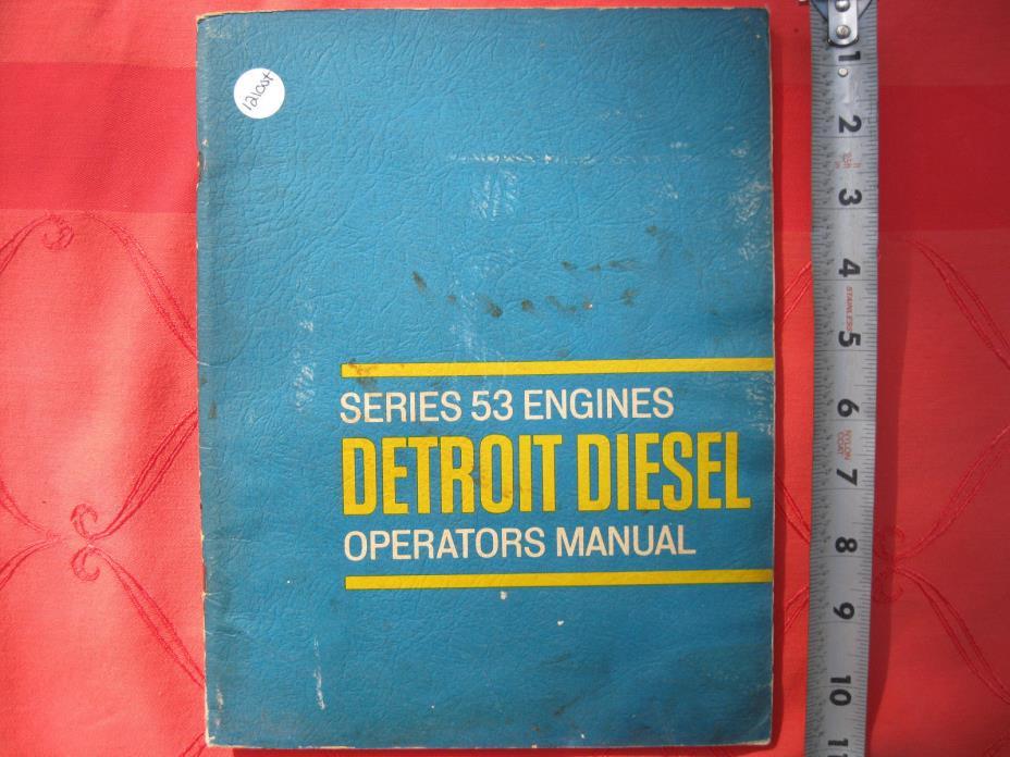 Detroit Diesel series 53 engines operators manual 1966