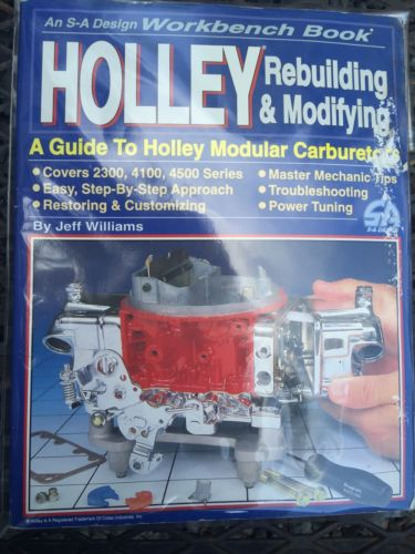 Holley Rebuilding and Modifying Workbench Book covers 2300 4100 4500 carburetors