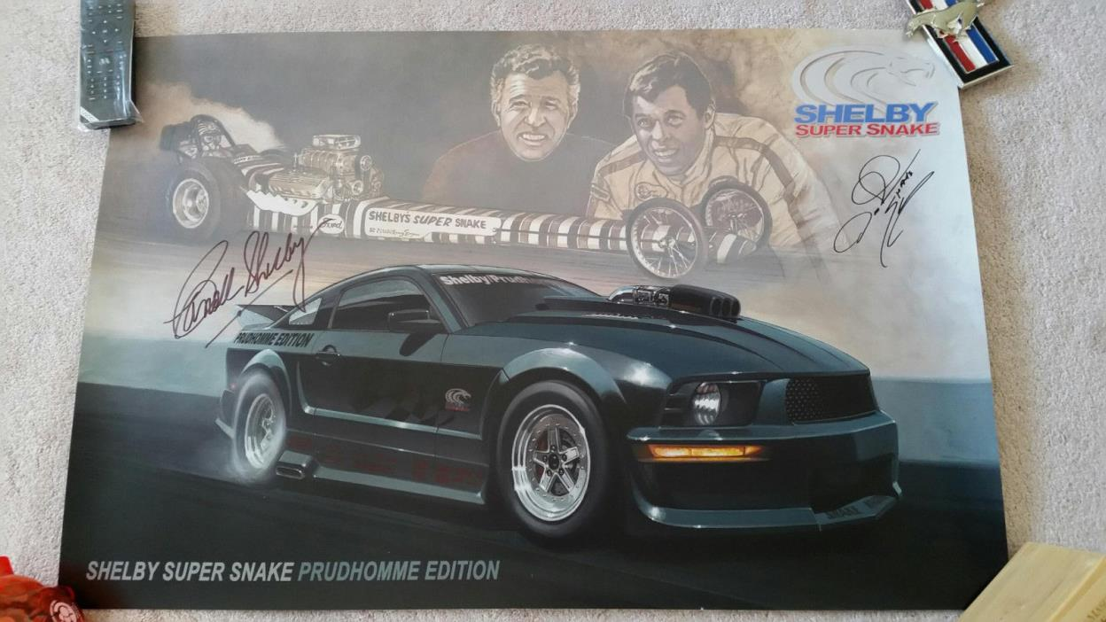 Shelby Super Snake Prudhomme Edition 24 X 36 Poster signed by Shelby & Prudhomme