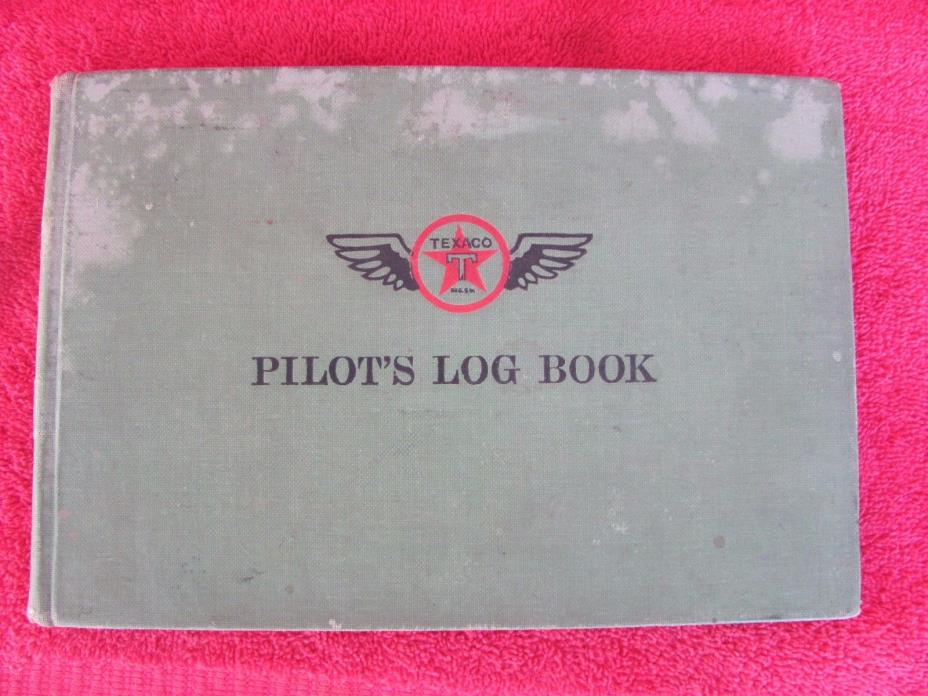 Old Vintage Texaco Gas & Oil Pilot Log Book Aviation Flight Manual