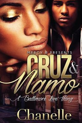 Cruz and Namo: A Baltimore Love Thing