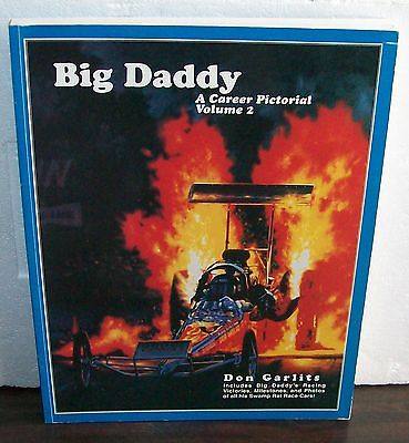 Big Daddy Don Garlits A Career Pictorial Volume 2