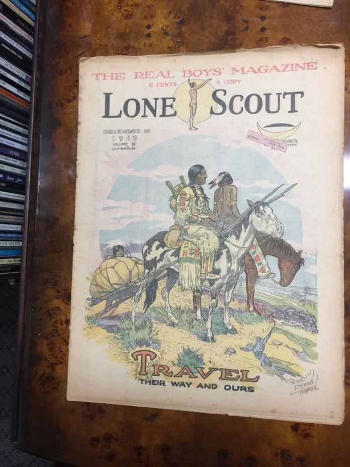 Lone Scout Magazine DEC 13 1919 VOL IX #8 BOY SCOUTS INDIAN TRAVEL