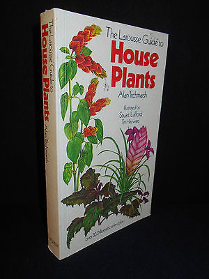 The Larousse Guide to House Plants by Alan Titchmarsh (1982, Paperback)