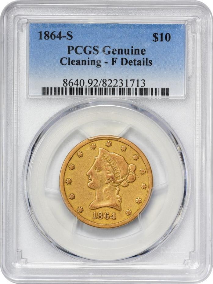 1864-S $10 Gold PCGS Fine Details. 2500 mintage, 25 known in all grades combined