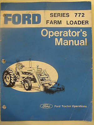 Ford 772 Loader for 2100 3100 4100 4140 5100 5200 7100 7200 Tractor Ops Manual