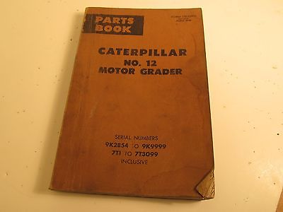 Caterpillar 12 Motor Grader Parts Book 9K2854 to 9K9999 7T1 to 7T3099 UE032970
