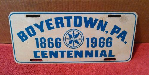 1966 Boyertown, Pa. License Plate - Centennial  Edition