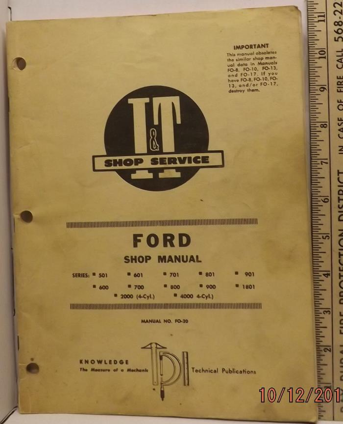 FORD 501 - 1801 2000 4000 TRACTOR  I&T SERVICE SHOP MANUAL GOOD
