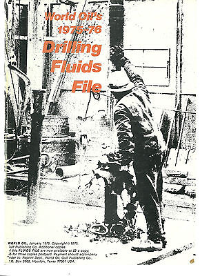 WORLD OIL'S 1975-76 DRILLING FLUIDS FILE AND
