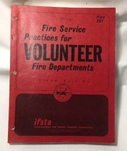 Vintage Fire Service Practices For Volunteer Fire Departments Manual 1971 IFSTA