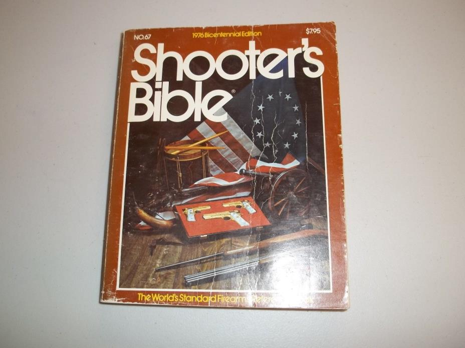Shooters Bible 1976 Bicentennial Edition NO. 67