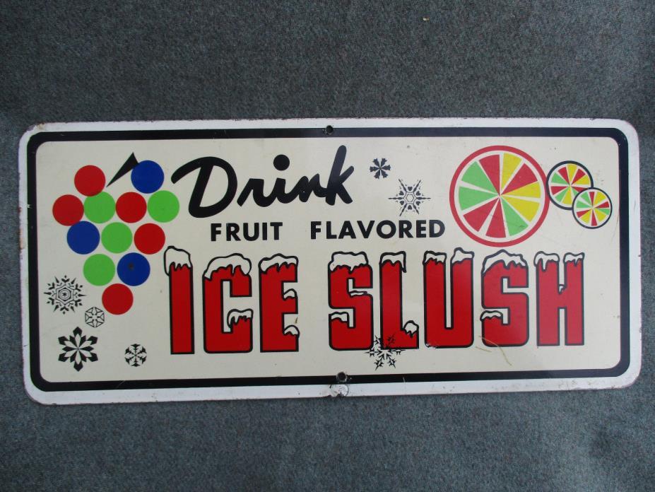 VINTAGE DRINK FRUIT FLAVORED ICE SLUSH VINYL ON STEEL COLORFUL SIGN