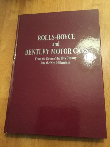 Rolls-Royce & Bentley Motor Cars Nutland & Robfeldt 1998 Private Ed. Signatures