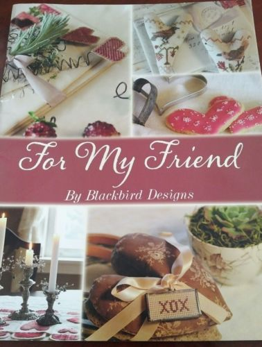 FOR MY FRIEND BLACKBIRD DESIGNS CROSS STITCH BOOK