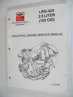 Ford LRG-425 2.5 Liter Industrial Engine Service Manual Repair Workshop Guide