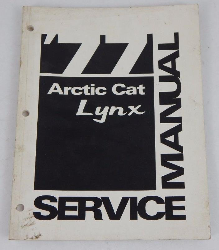 77 Vintage GENUINE Arctic Cat Lynx Snowmobile Factory Service Guide Manual BOOK