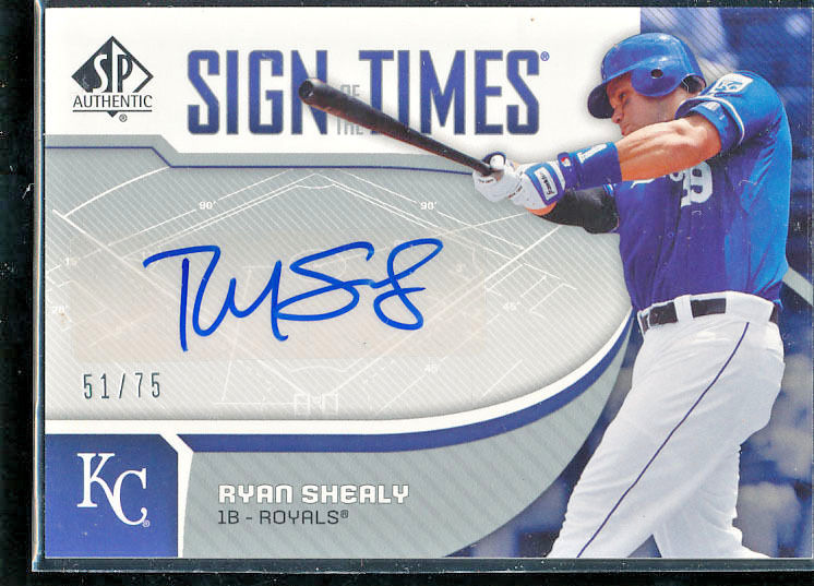 2006 RYAN SHEALY SP AUTHENTIC SIGN OF THE TIMES AUTOGRAPH ROOKIE (51/75) ROYALS
