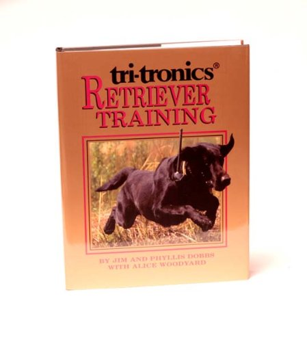 Tri-Tronics Retriever Training Book