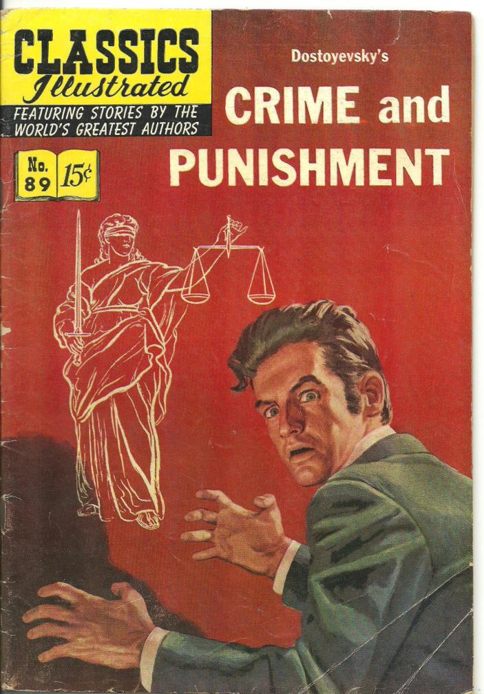 Classics Illustrated #89 - VG - Crime and Punishment by Dostoyevsky