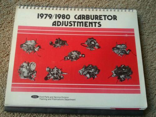 Ford 1979/1980 Carburetor Adjustments manual