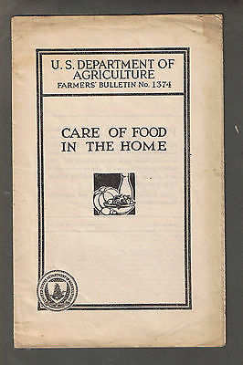1923 Farmers' Bulletin #1374 ~ US Department of Agriculture ~ Home Food Care