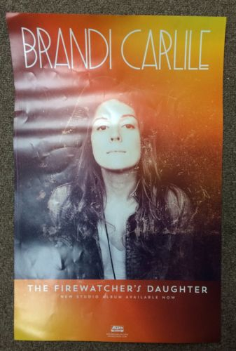 BRANDI CARLILE Firewatcher's Daughter Original Unused Promotional Poster 11