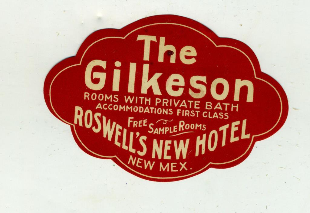 Gilkeson Hotel Roswell N. M. Private Bath Paper Decal Luggage Advertising Early