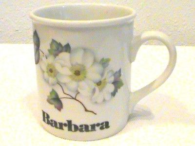 BARBARA Name Mug 7 oz White with Dogwood Blossoms in Excellent Conditon