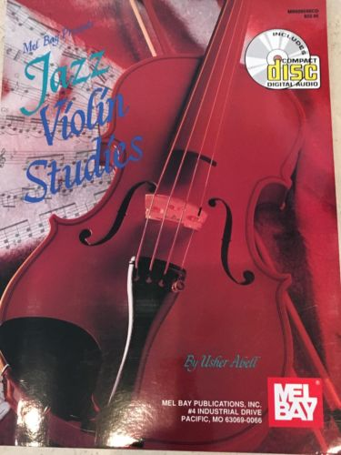 MEL BAY PRESENTS  JAZZ VIOLIN STUDIES  BY USHER ABELL  NEW