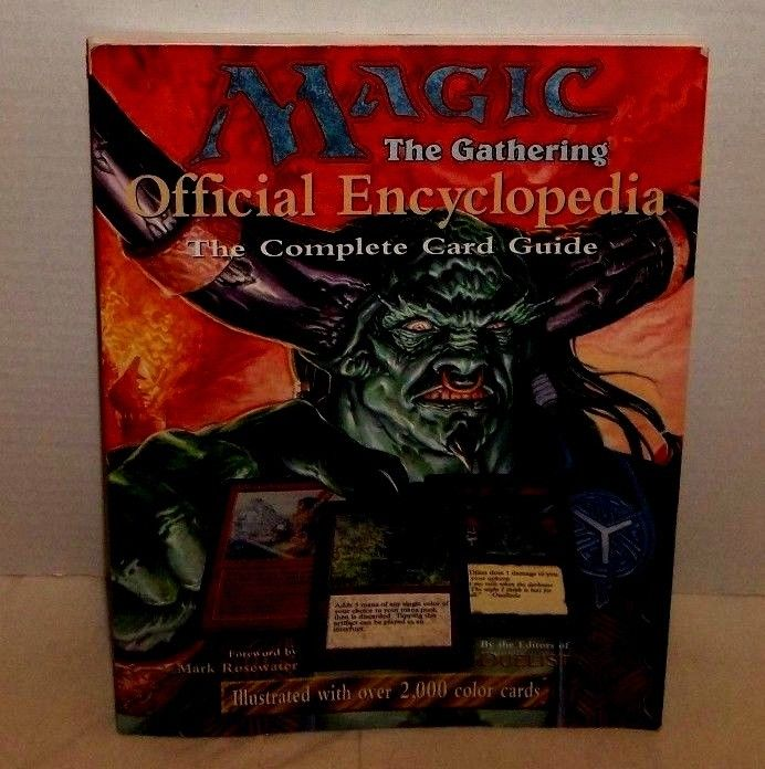 Magic the Gathering Official Encyclopedia-Complete Card Guide