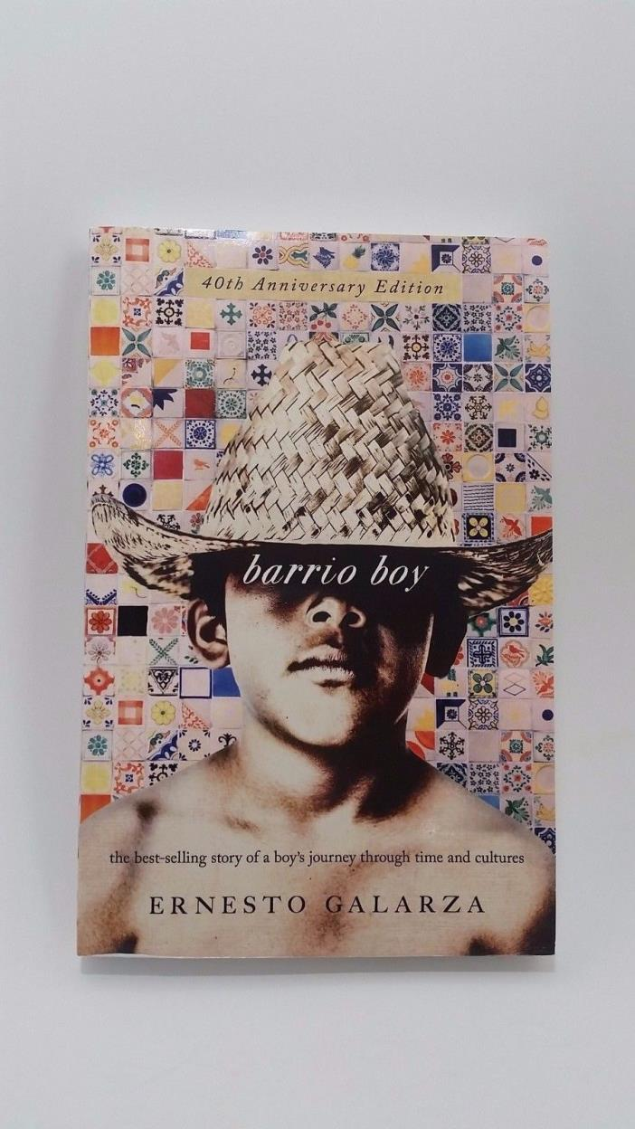 Barrio Boy By Ernesto Galarza 40th Anniversary Edition