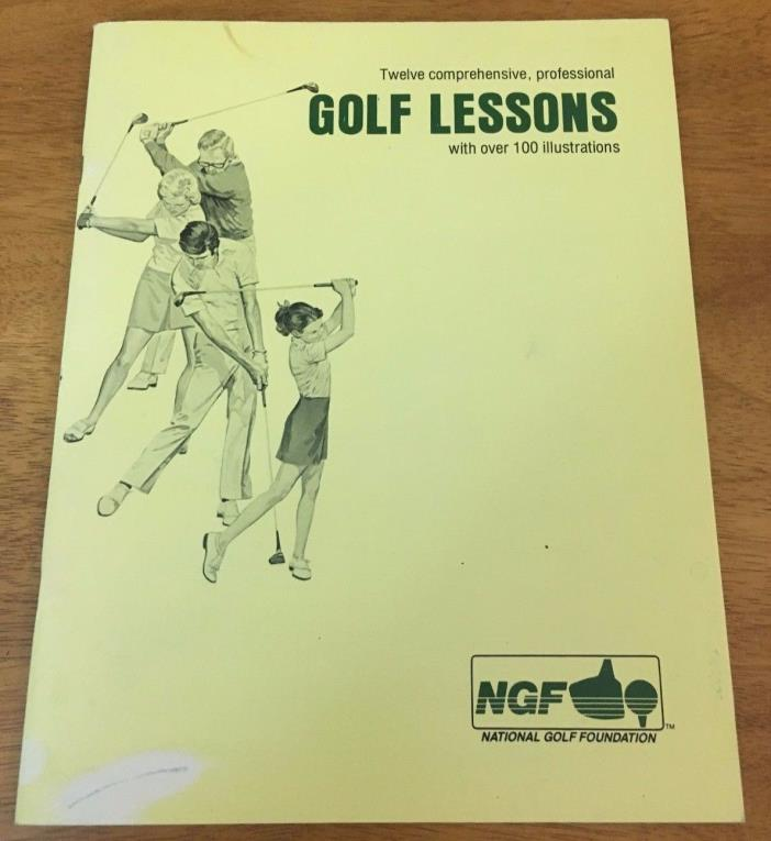 Vintage ~ Golf Lessons by National Golf Foundation with over 100 Illustrations