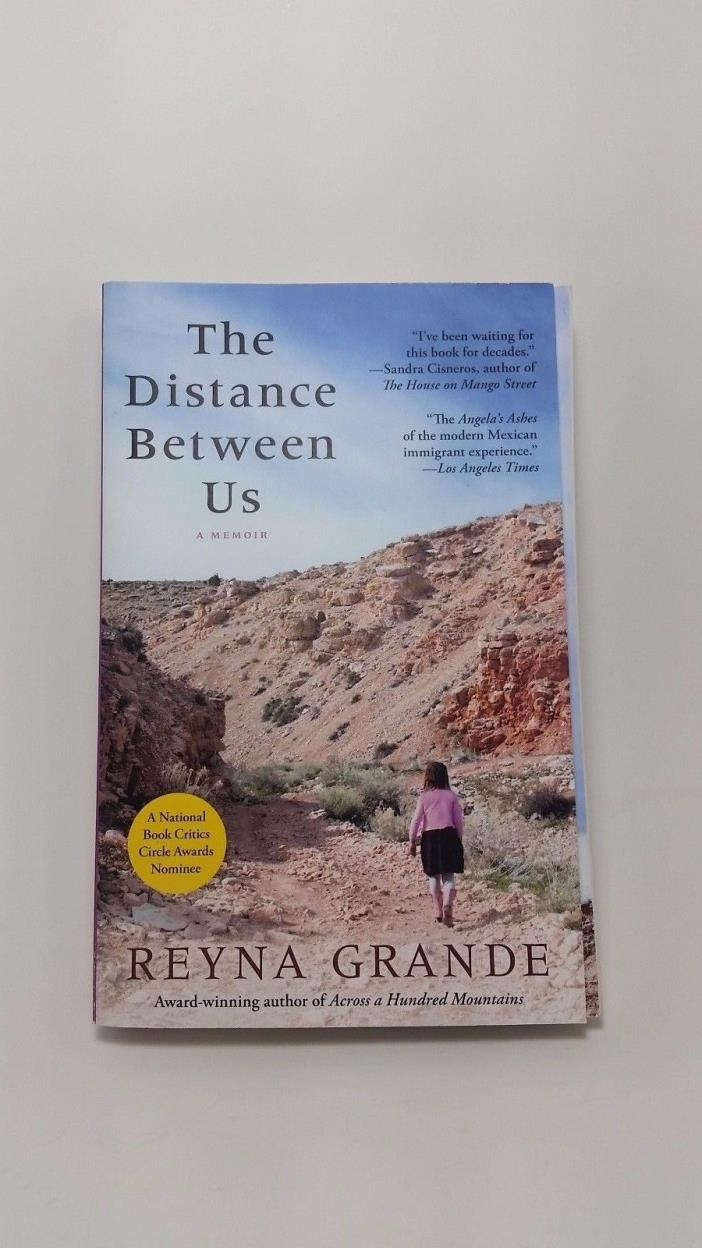 The Distance Between Us A Memoir by Reyna Grande
