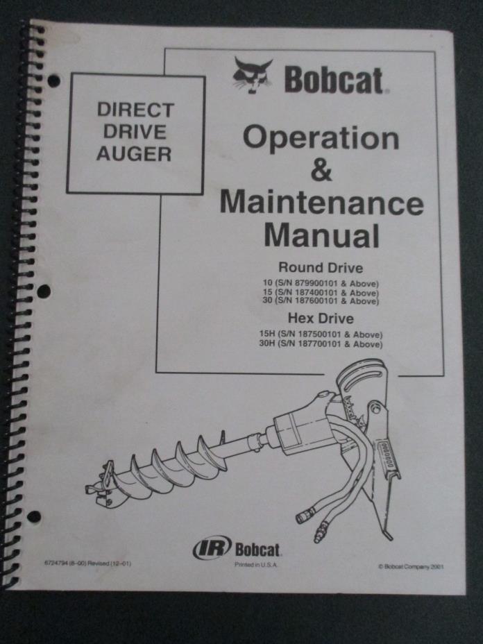 Bobcat Direct Drive Auger Operation & Maintenance Manual (#3) 10, 15, 30 15H 30H