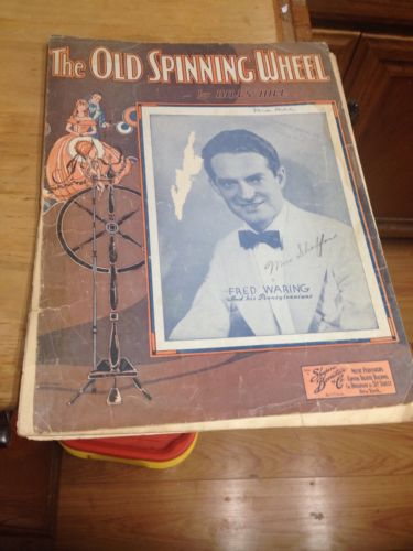 The Old Spinning wheel, Fred waring Sheet Music 1933