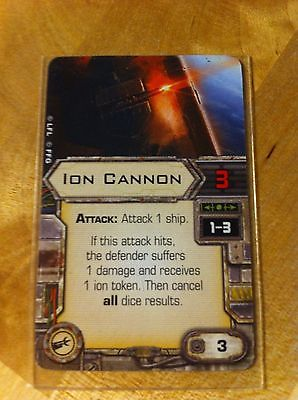 Ion Cannon Star Wars X-Wing Miniatures Cannon Upgrade Card