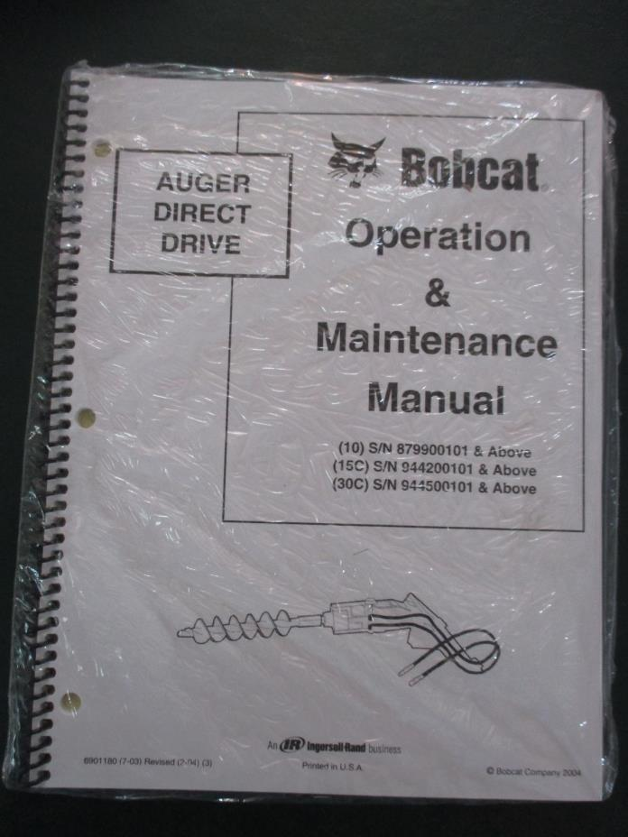 Bobcat Direct Drive Auger Operation & Maintenance Manual 10 15C 30C Revised 20