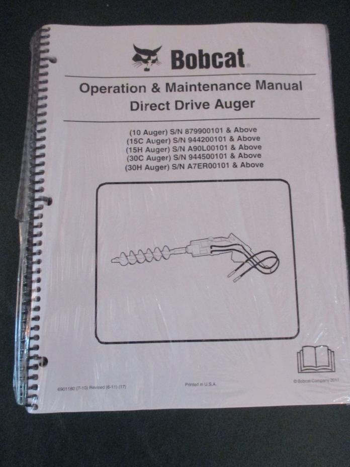 Bobcat Direct Drive Auger Operation & Maintenance Manual 10 15C 15H 30C 30H